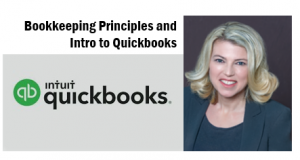 Bookkeeping Principles and Intro to Quickbooks