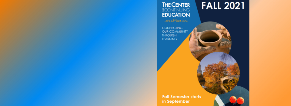 Fall 2021 Semester is Open for Registration!
